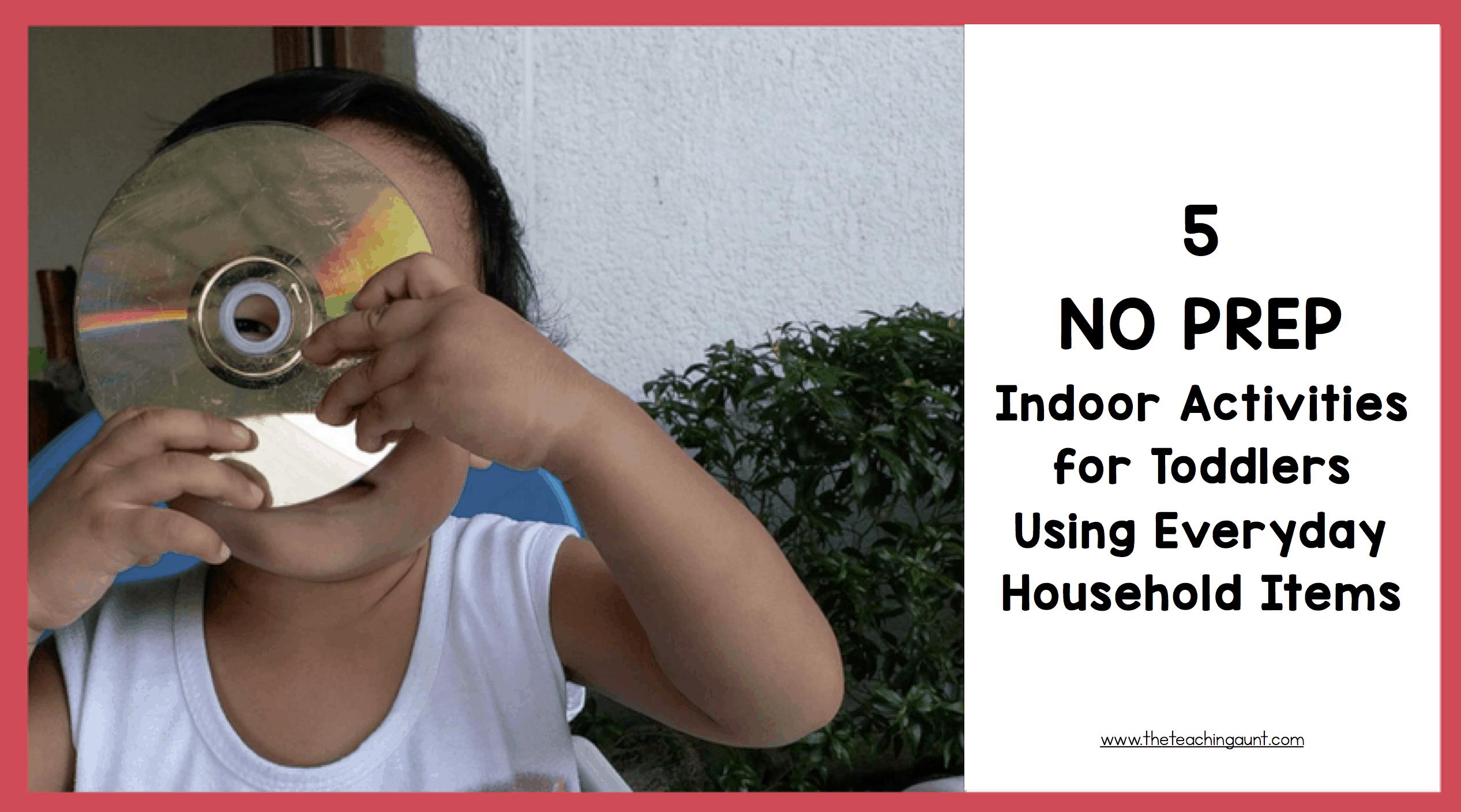 5 NO PREP Indoor Activities for Toddlers