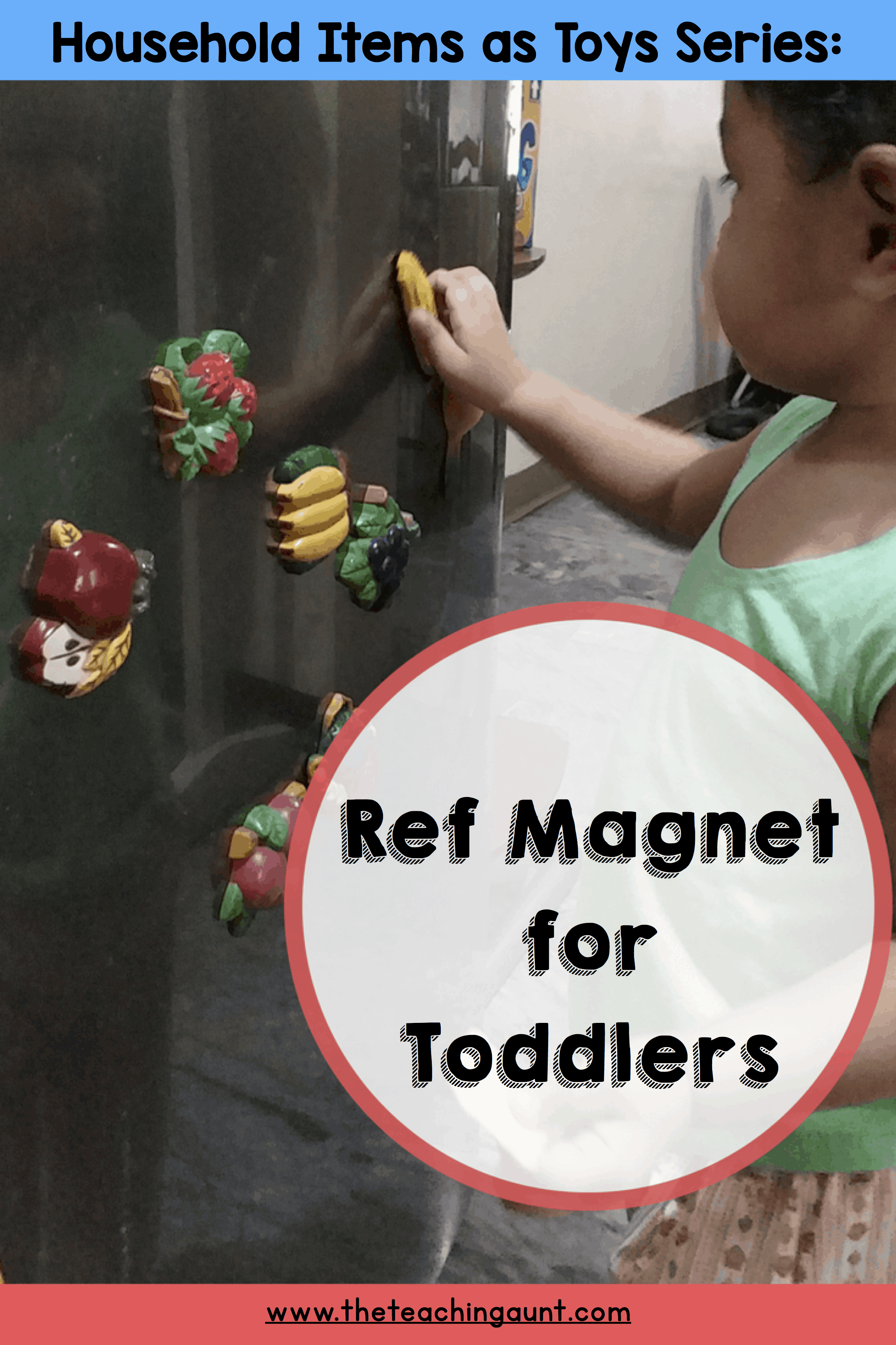 Ref Magnets for Toddler: Household Items as Toys Series