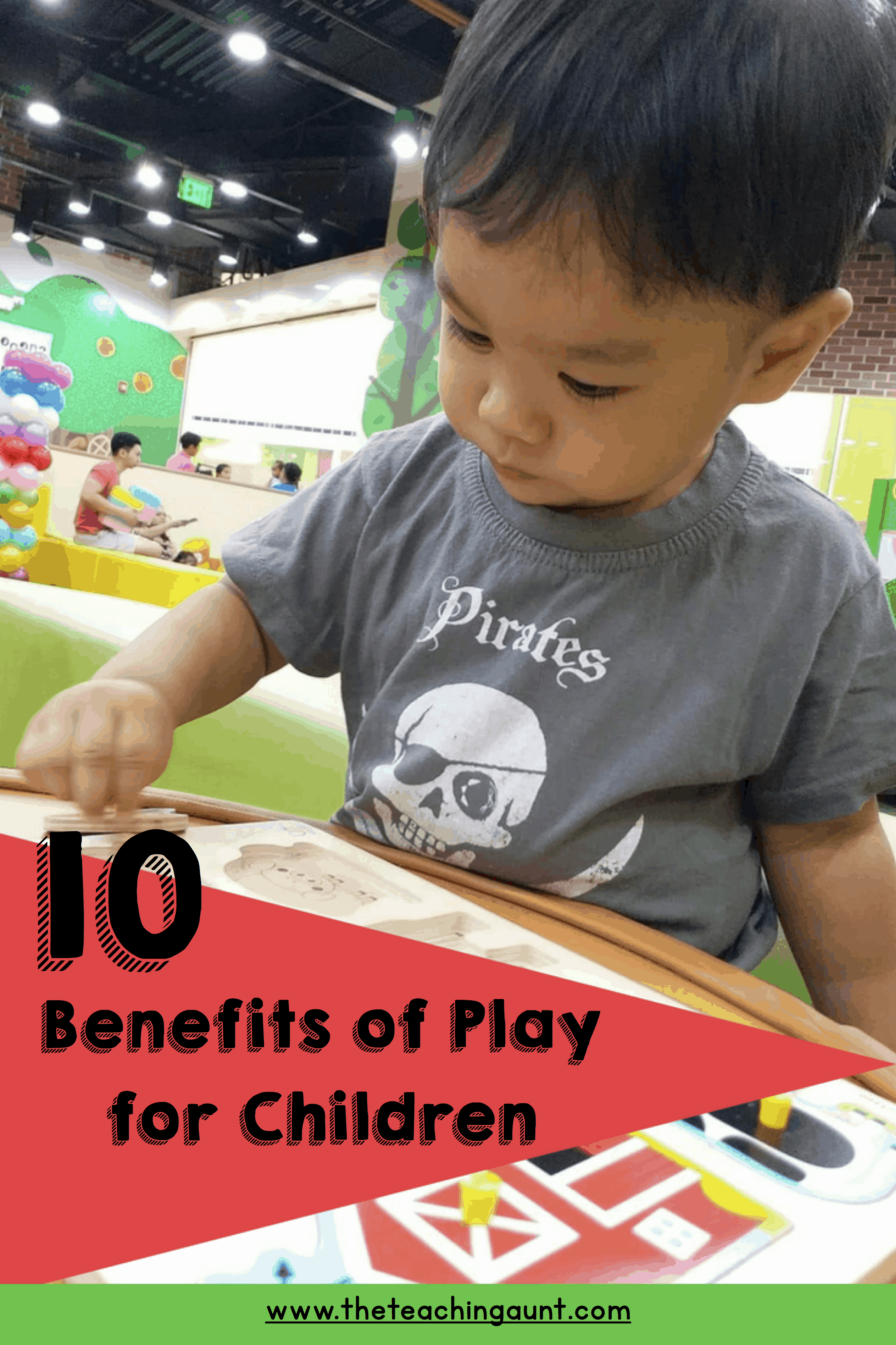10 Benefits of Play for Children