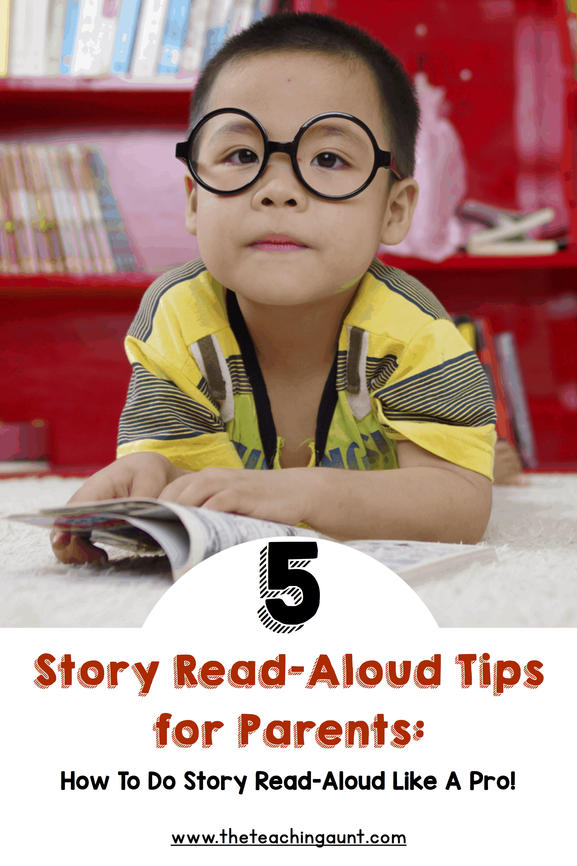 5 Story Read Aloud Tips for Parents: How To Do Story Read Aloud Like A Pro