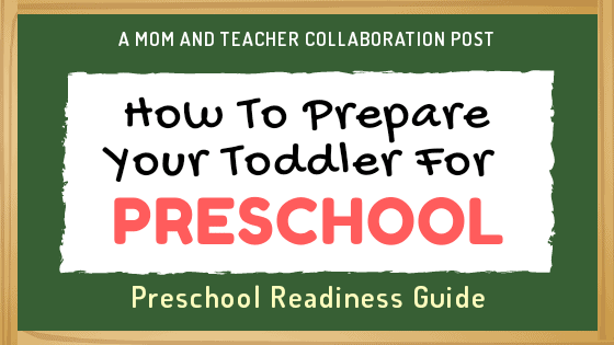 How To Prepare Your Toddler For Preschool