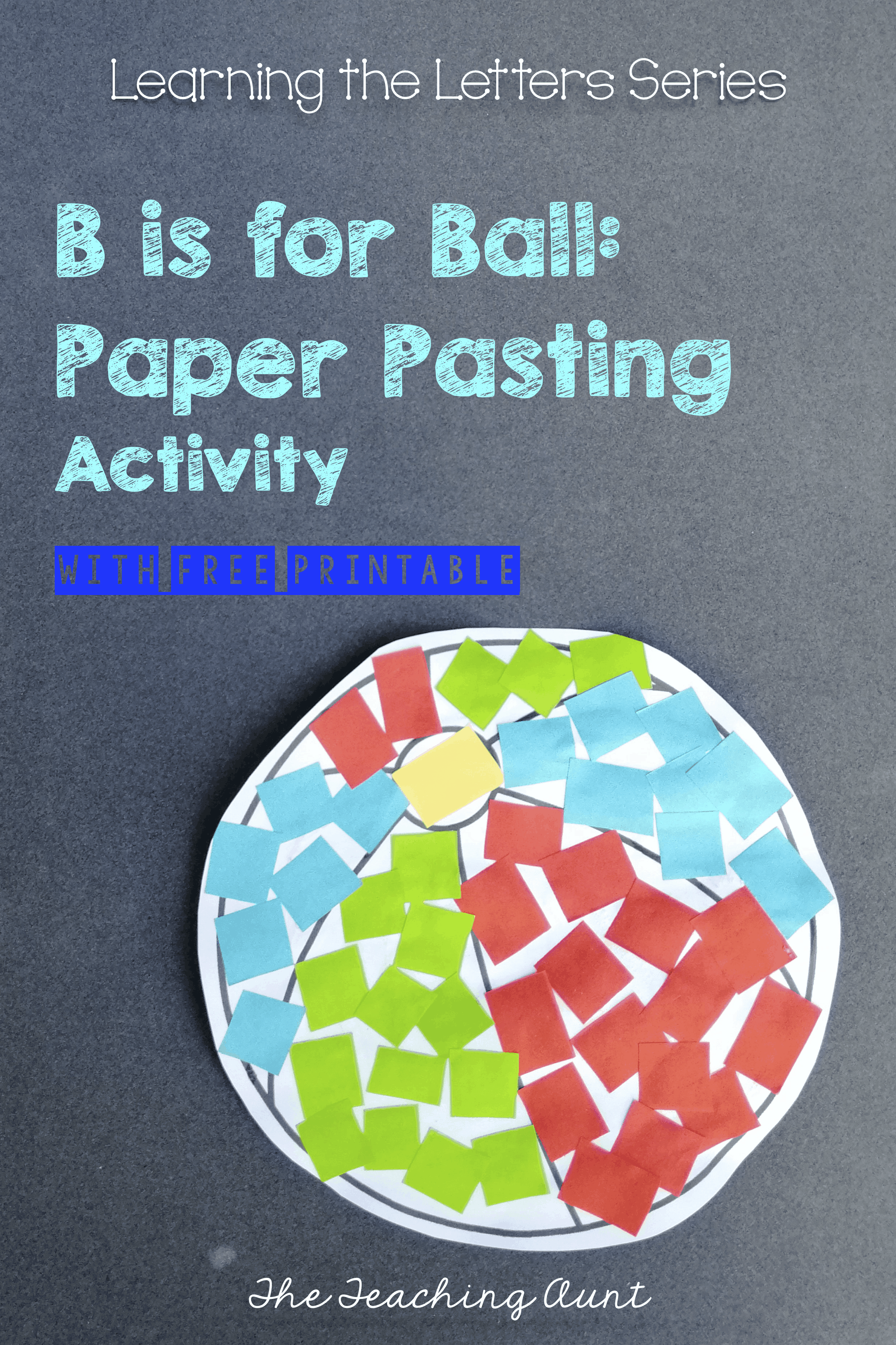 B is for Ball: Paper Pasting Activity