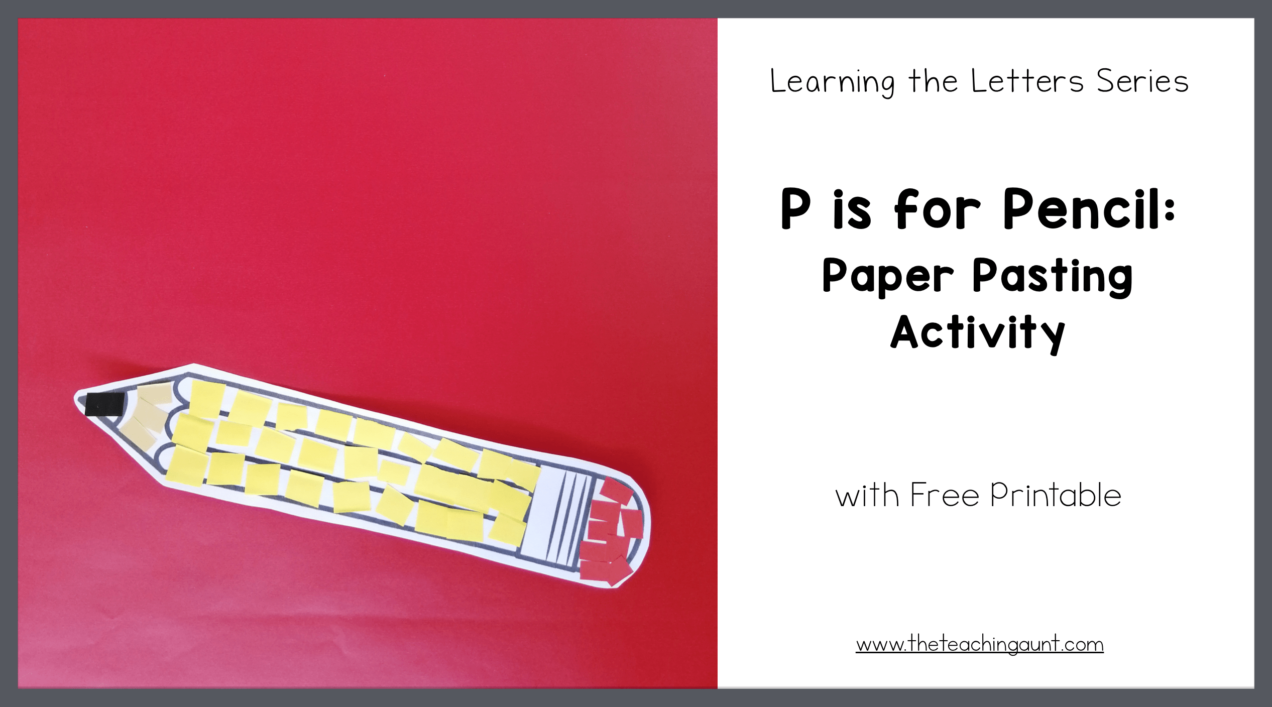 P is for Pencil: Paper Pasting Activity from The Teaching Aunt