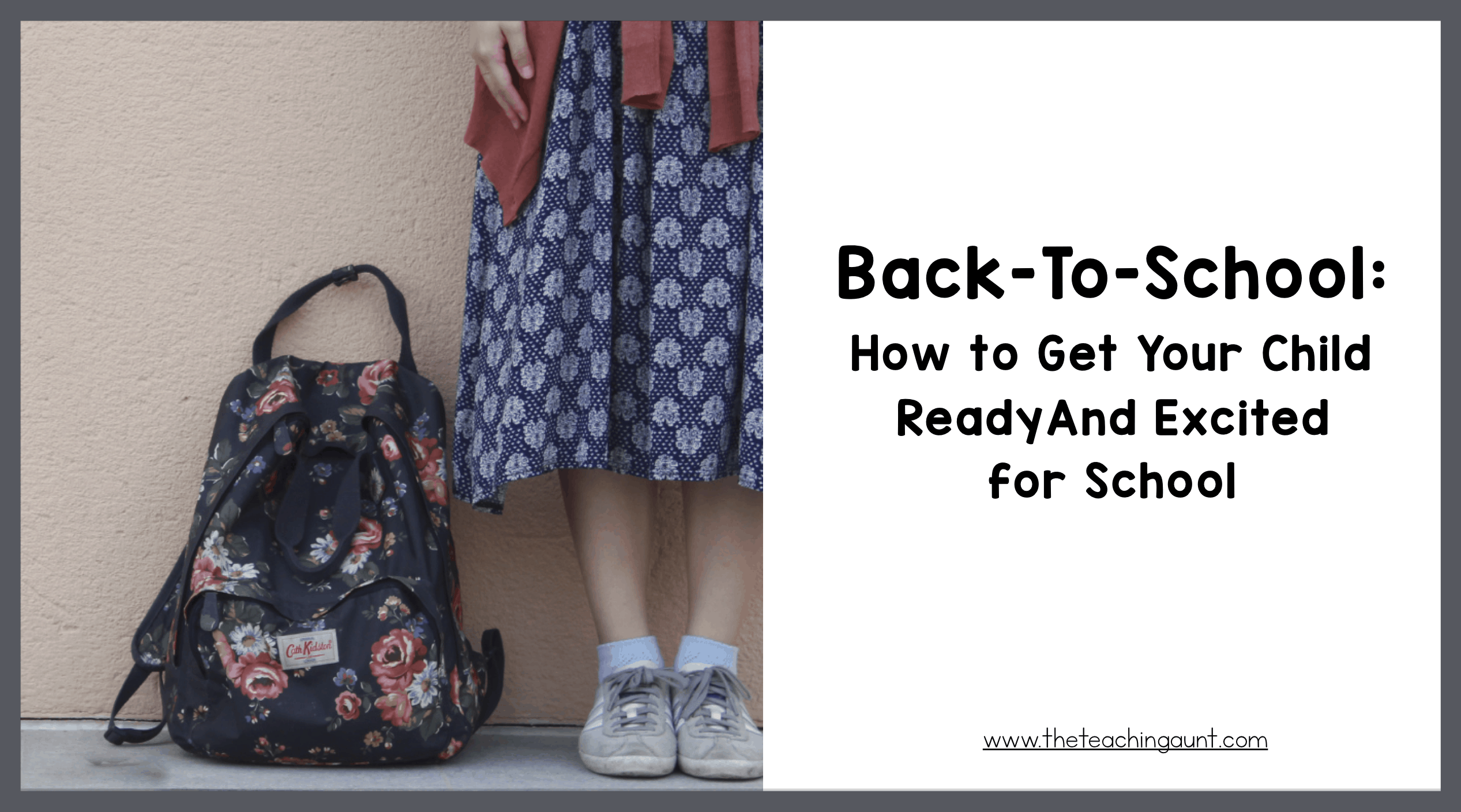 Back to School Tips: How To Get Your Child Ready for School