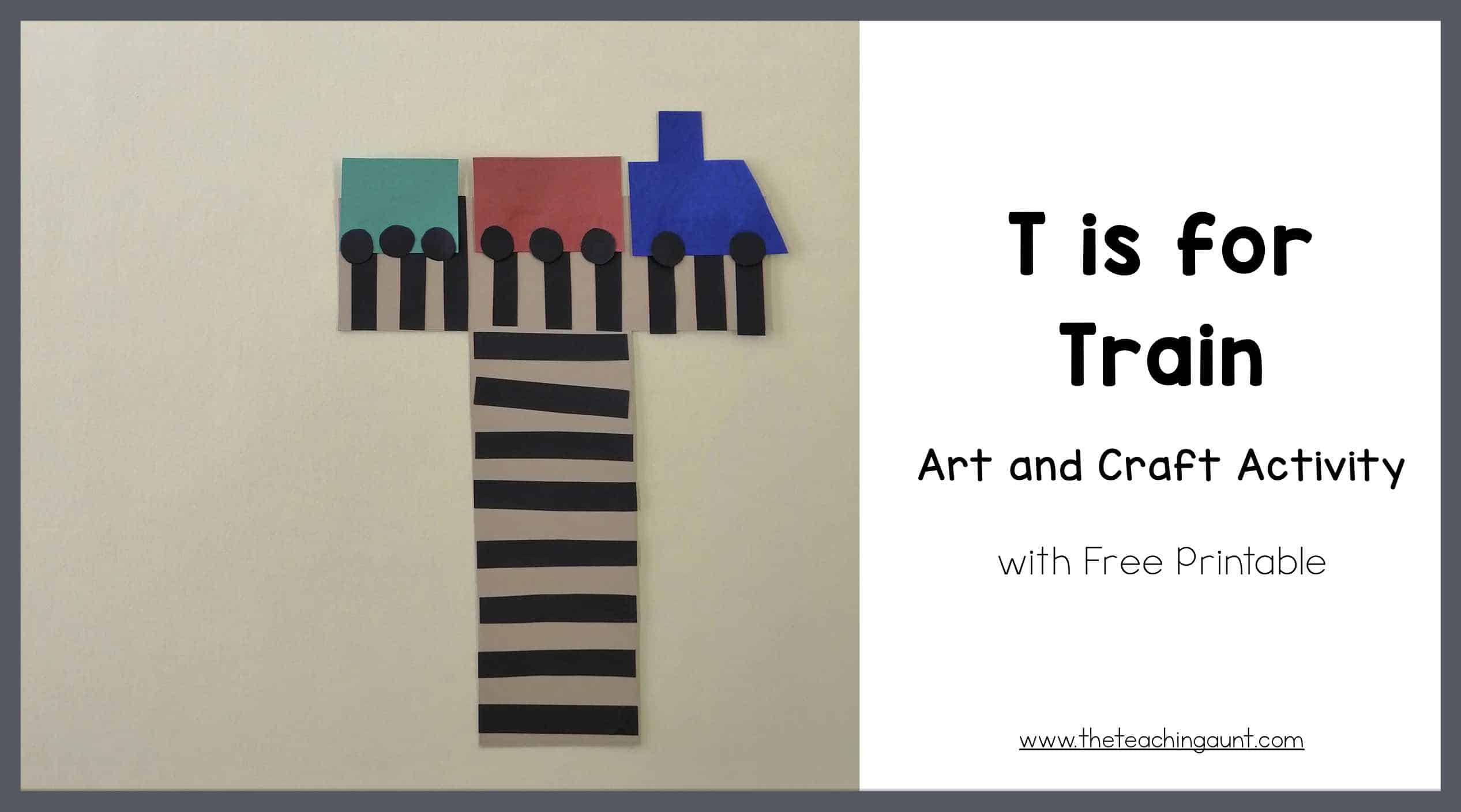 T is for Train Art and Craft