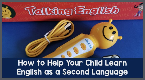 How To Help Your Child Learn a Second Language