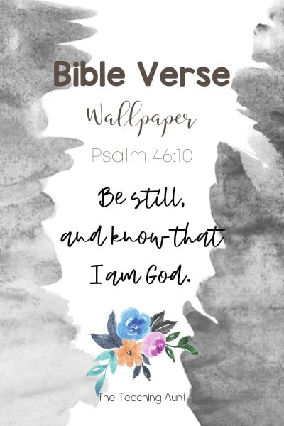 Bible Verse Wallpaper Psalm 46:10 from The Teaching Aunt