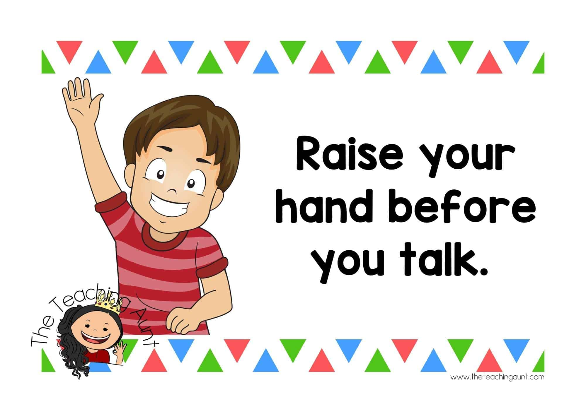Free Preschool Classroom Rules Posters from The Teaching Aunt- Raise your hand